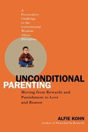 Cover of: Unconditional Parenting by Alfie Kohn