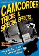 Cover of: Camcorder Tricks &amp; Special Effects by Michael Stavros