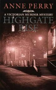 Cover of: Highgate rise by Anne Perry