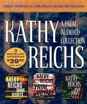 Cover of: A Fatal Audio Collection by Kathy Reichs