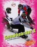 Cover of: Snowboarder X by Connie Colwell Miller