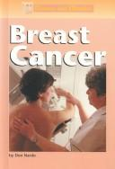 Cover of: Diseases and Disorders - Breast Cancer (Diseases and Disorders) by Don Nardo