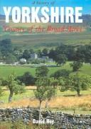 Cover of: A History of Yorkshire by David Hey