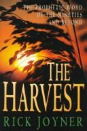 Cover of: The Harvest by Rick Joyner, Rick Joyner