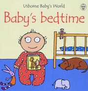 Cover of: Baby's Bedtime (Baby's World Series) by Fiona Watt