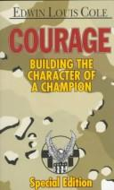 Cover of: Courage by Edwin Louis Cole