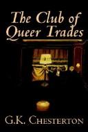 Cover of: The Club of Queer Trades by G. K. Chesterton