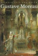 Cover of: Gustave Moreau by Gustave Moreau