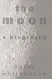 Cover of: The Moon by David Whitehouse