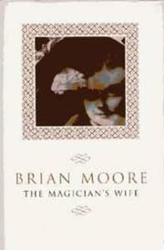 Cover of: The magician&#39;s wife by Brian Moore