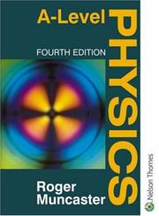 Cover of: A-level physics by Roger Muncaster