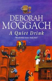 Cover of: A quiet drink by Deborah Moggach