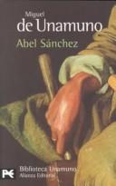 Cover of: Abel Sánchez by Miguel de Unamuno