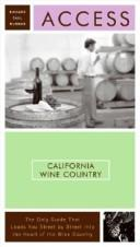 Cover of: Access California Wine Country 8e (Access California Wine Country) by Richard Saul Wurman