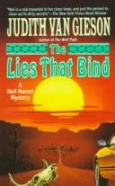 Cover of: The Lies That Bind by Judith Van Gieson