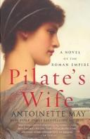 Cover of: Pilate's Wife by Antoinette May