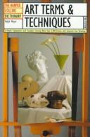 Cover of: The HarperCollins dictionary of art terms and techniques by Ralph Mayer