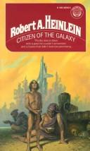 Cover of: Citizen of the Galaxy by Robert A. Heinlein