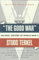 Cover of: The Good War by Studs Terkel