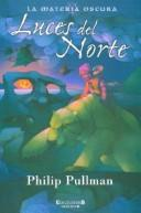 Cover of: Luces Del Norte by Philip Pullman