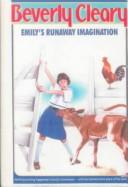 Cover of: Emily's Runaway Imagination by Beverly Cleary