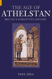 Cover of: The Age of Athelstan by Paul Hill