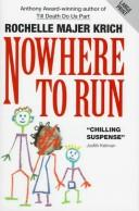Cover of: Nowhere to Run by Rochelle Majer Krich