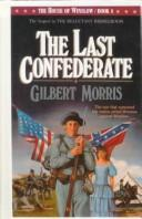 Cover of: The Last Confederate (The House of Winslow #8) by Gilbert Morris
