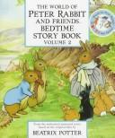 Cover of: The World of Peter Rabbit and Friends Bedtime Story Book by Beatrix Potter