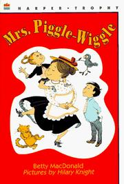 Cover of: Mrs. Piggle-Wiggle by Betty MacDonald