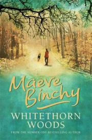 Cover of: Whitethorn Woods, The by Maeve Binchy