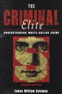 Cover of: The criminal elite by James William Coleman