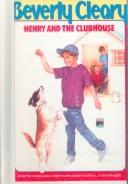 Cover of: Henry and the Clubhouse (Henry Huggins) by Beverly Cleary