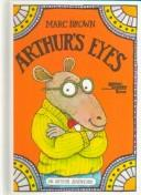Cover of: Arthur's Eyes by Marc Tolon Brown