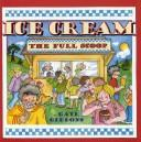 Cover of: Ice Cream by Gail Gibbons