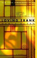 Cover of: Loving Frank by Nancy Horan