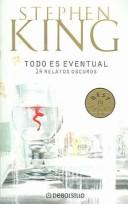 Cover of: Todo Es Eventual by Stephen King