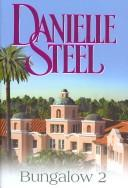 Cover of: Bungalow 2 by Danielle Steel