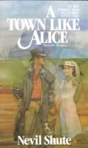 Cover of: A Town like Alice by Nevil Shute