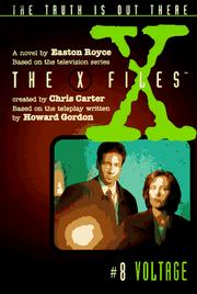 Cover of: X Files #08 Voltage (X Files Middle Grade) by Easton Royce