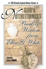 Cover of: God's nutritionist by Ellen Gould Harmon White