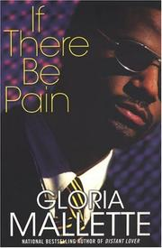 Cover of: If There Be Pain by Gloria Mallette