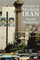 Cover of: A history of modern Iran by Ervand Abrahamian