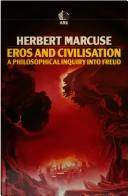Cover of: Eros and civilization by Marcuse, Herbert