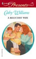 Cover of: A Reluctant Wife by Cathy Williams