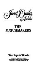 Cover of: Matchmakers - (Delaware) - Janet Dailey Americana (J.D. Americana, No 8) by Janet Dailey