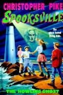 Cover of: The Howling Ghost (Spooksville) by Christopher Pike