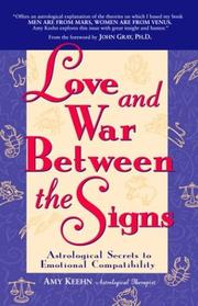 Cover of: Love and War Between the Signs by Amy Keehn