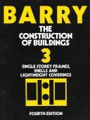 Cover of: The construction of buildings by R. Barry