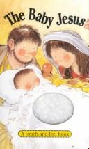 Cover of: The Baby Jesus by Linda Parry